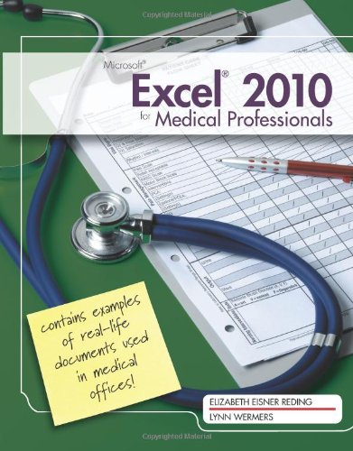 Microsoft� Excel� 2010 Medical Professionals   2012 9780538748452 Front Cover