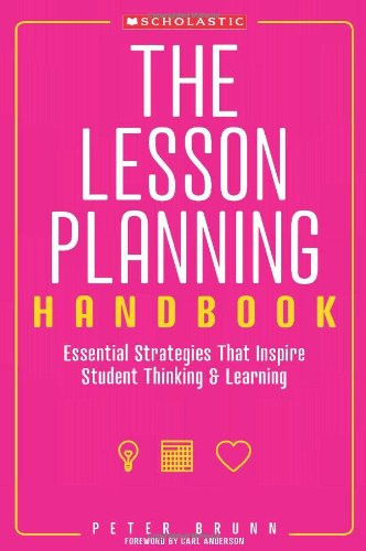 Lesson Planning Handbook Essential Strategies That Inspire Student Thinking and Learning  2010 edition cover