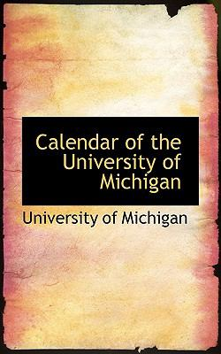 Calendar of the University of Michigan:   2008 edition cover