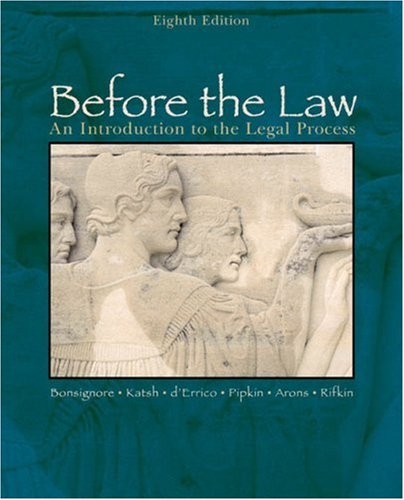 Before the Law An Introduction to the Legal Process 8th 2006 edition cover