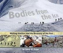 Bodies from the Ice Melting Glaciers and the Recovery of the Past  2008 edition cover