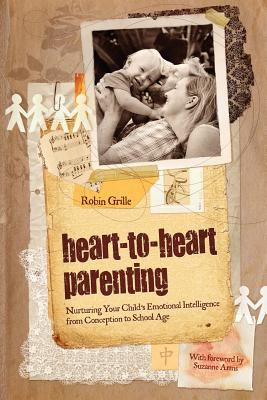 Heart-to-Heart Parenting  N/A 9780646575452 Front Cover