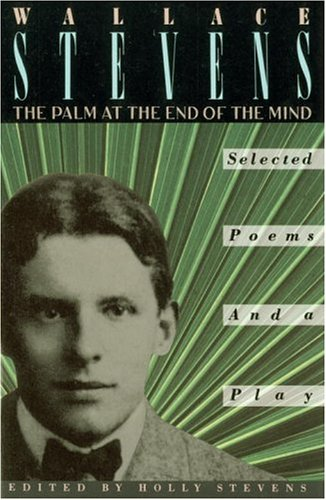 Palm at the End of the Mind Selected Poems and a Play N/A edition cover