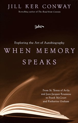 When Memory Speaks Exploring the Art of Autobiography N/A edition cover