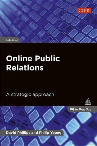 Online Public Relations A Strategic Approach 3rd 2014 9780749465452 Front Cover