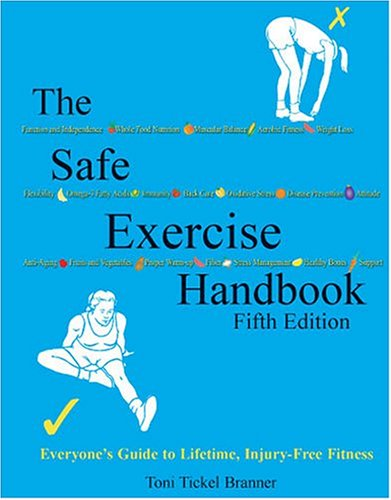Safe Exercise Handbook Everyone's Guide to Lifetime, Injury-Free Fitness 5th 2004 (Revised) edition cover