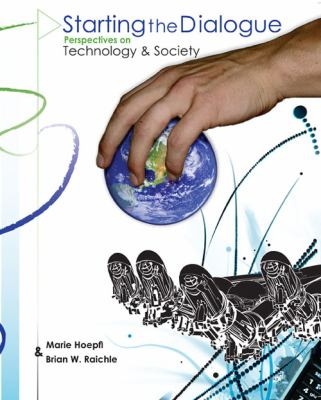 Starting the Dialogue Perspectives on Technology and Society  2009 (Revised) edition cover