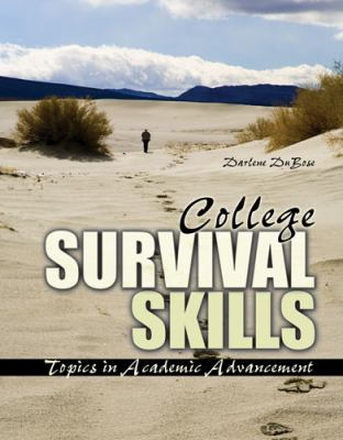 College Survival Skills Topics in Academic Advancement Revised 9780757570452 Front Cover