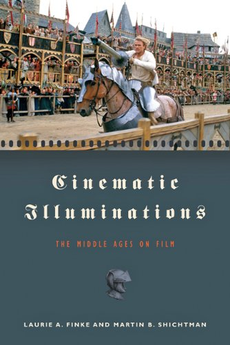 Cinematic Illuminations The Middle Ages on Film  2009 edition cover