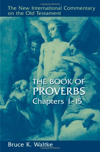 Book of Proverbs, Chapters 1-15   2004 edition cover
