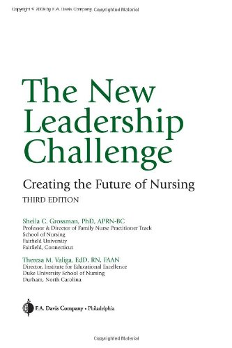 New Leadership Challenge Creating the Future of Nursing 3rd 2009 (Revised) edition cover