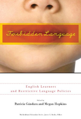 Forbidden Language English Learners and Restrictive Language Policies  2009 edition cover