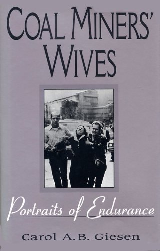 Coal Miners' Wives Portraits of Endurance N/A edition cover