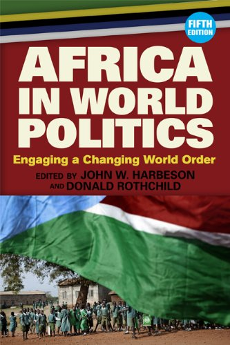 Africa in World Politics Engaging a Changing Global Order 5th 2013 edition cover