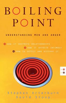 Boiling Point Understanding Men and Anger  2005 9780849905452 Front Cover