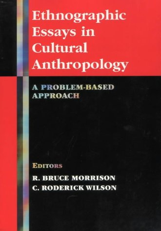 Ethnographic Essays in Cultural Anthropology A Problem-Based Approach  2001 edition cover