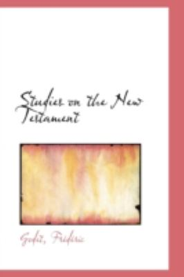 Studies on the New Testament  N/A 9781113218452 Front Cover