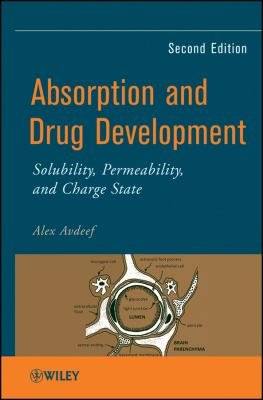 Absorption and Drug Development Solubility, Permeability, and Charge State 2nd 2012 9781118057452 Front Cover
