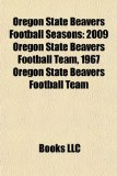 Oregon State Beavers Football Seasons 2009 Oregon State Beavers Football Team, 1967 Oregon State Beavers Football Team N/A edition cover