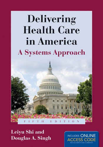 Delivering Health Care in America  5th 2012 edition cover