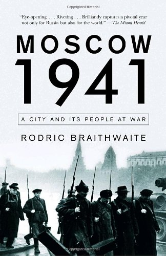 Moscow 1941 A City and Its People at War N/A edition cover
