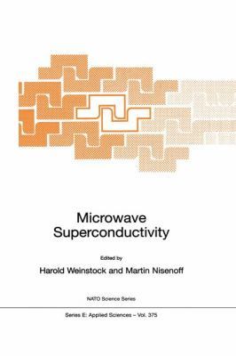 Microwave Superconductivity   2001 9781402004452 Front Cover