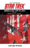 Star Trek: the Original Series: Errand of Fury Book #1: Seeds of Rage  N/A 9781451613452 Front Cover