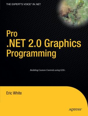 Pro . NET 2. 0 Graphics Programming   2006 9781590594452 Front Cover