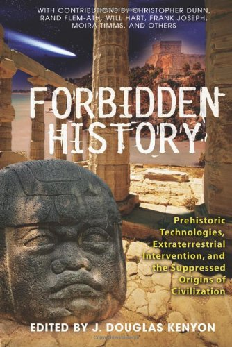 Forbidden History Prehistoric Technologies, Extraterrestrial Intervention, and the Suppressed Origins of Civilization  2005 edition cover