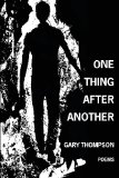 One Thing after Another   2013 9781625490452 Front Cover