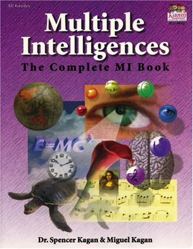 Multiple Intelligences, the Complete MI Book Evaluating the Theory. Validating the Vision. : the Complete MI Book N/A edition cover