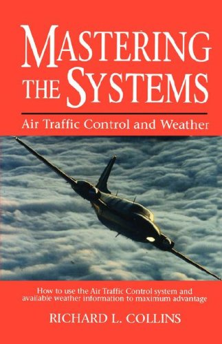 Mastering the Systems Air Traffic Control and Weather  1991 9780025272453 Front Cover