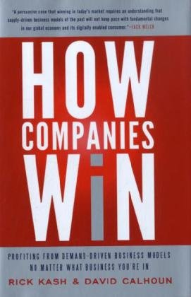 How Companies Win Profiting from Demand-Driven Business Models No Matter What Business You're In  2010 edition cover