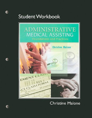 Administrative Medical Assisting Foundations and Practices  2010 (Workbook) 9780132431453 Front Cover