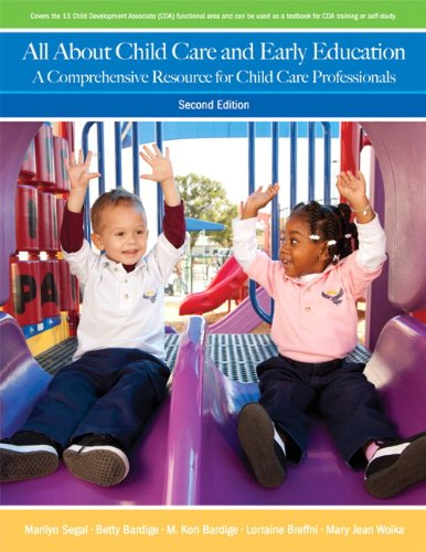 All about Child Care and Early Education A Comprehensive Resource for Child Care Professionals 2nd 2012 (Revised) edition cover