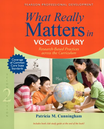 What Really Matters in Vocabulary Research-Based Practices Across the Curriculum 2nd 2014 edition cover