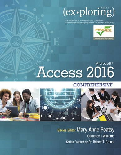 Exploring Microsoft Office Access 2016 Comprehensive:   2016 9780134479453 Front Cover