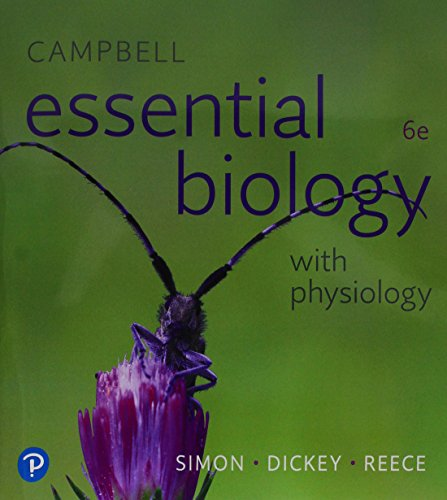 Campbell Essential Biology With Physiology Plus Masteringbiology + Pearson Etext Access Card:   2018 9780134763453 Front Cover