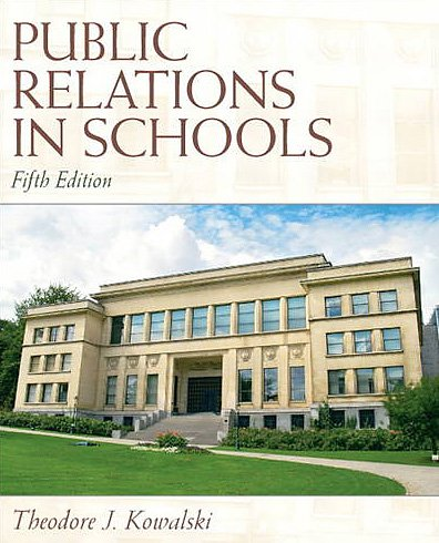 Public Relations in Schools  5th 2011 edition cover