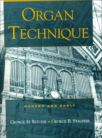 Organ Technique Modern and Early  2000 edition cover