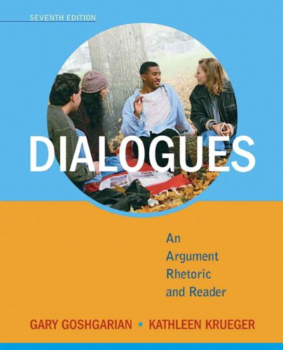 Dialogues An Argument Rhetoric and Reader 7th 2011 edition cover