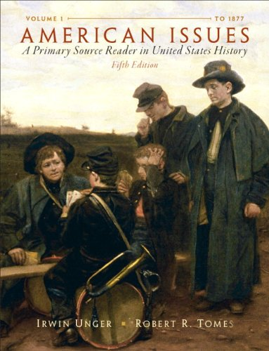 American Issues A Primary Source Reader in United States History, Volume 1 5th 2011 edition cover
