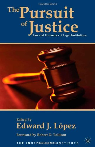Pursuit of Justice Law and Economics of Legal Institutions  2010 9780230102453 Front Cover