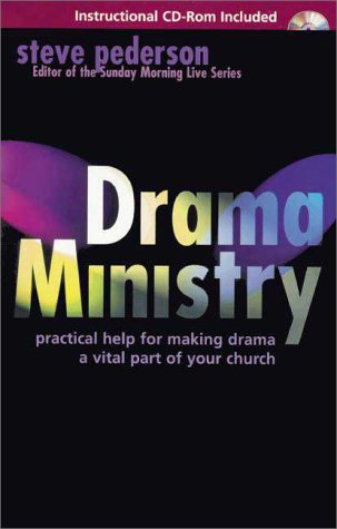 Drama Ministry Practical Help for Making Drama a Vital Part of Your Church  1999 edition cover