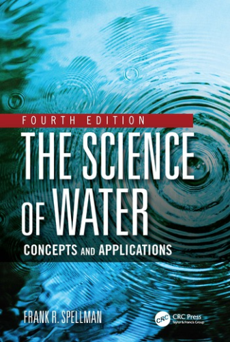 Cover art for The Science of Water: Concepts and Applications, 4th Edition