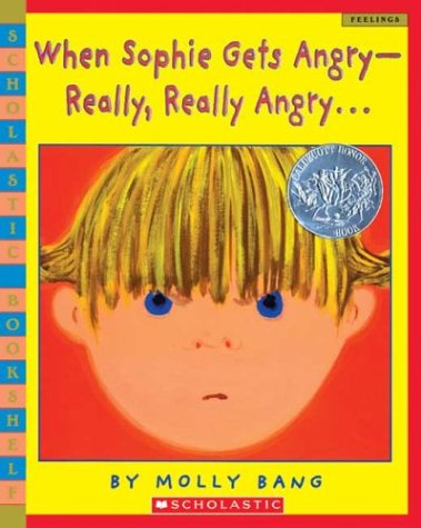 When Sophie Gets Angry - Really, Really Angry  Reprint  edition cover