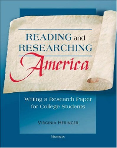 Reading and Researching America Writing a Research Paper for College Students N/A 9780472030453 Front Cover