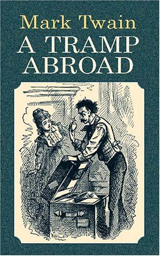 Tramp Abroad   2002 9780486424453 Front Cover