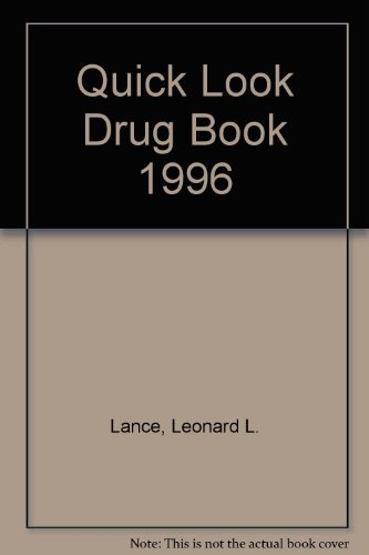 Quick Look Drug Book, 1996 1st 9780683070453 Front Cover