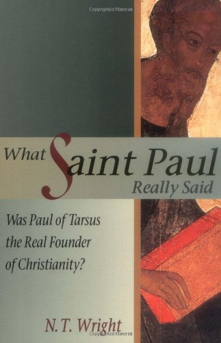 What Saint Paul Really Said Was Paul of Tarsus the Real Founder of Christianity?  1997 edition cover